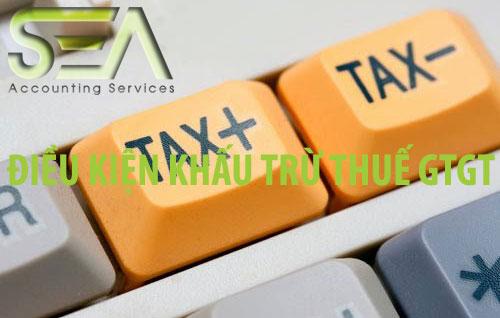 điều kiện khấu trừ thuế GTGT