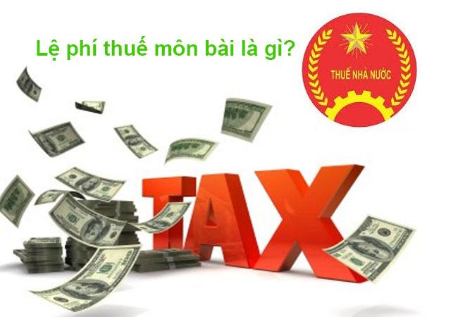 Lệ phí thuế môn bài là gì?