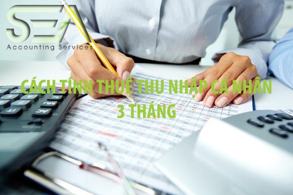 cach-tinh-thue-thu-nhap-ca-nhan-3-thang