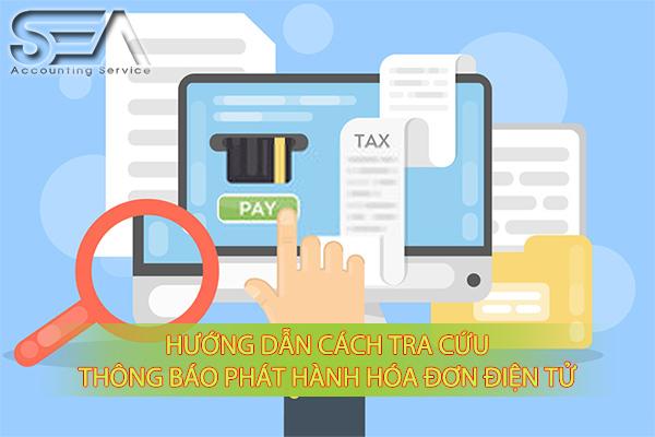 Cách tra cứu thông báo phát hành hóa đơn điện tử trực tuyến
